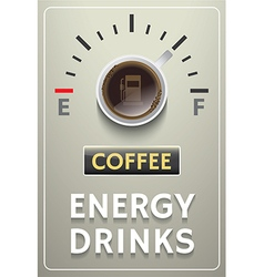 Coffee poster with energy drinks gauge vector