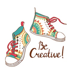 fashion sneakers Be creativy card vector image