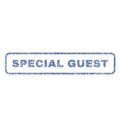 Special guest textile stamp vector