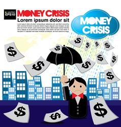 Money crisis conceptual EPS10 vector image vector image