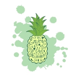Pineapple with motivational inscription Enjoy the vector image