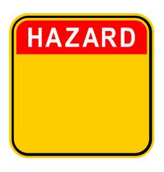 Sticker hazard safety sign vector