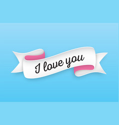 Trendy retro ribbon with text i love you colorful vector