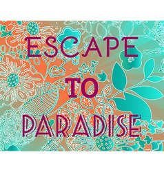 Summer party invitation escape to paradise vector