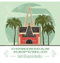 Dominican republic landmarks saint altagracia vector