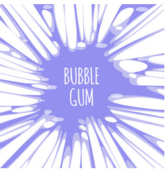 Bubble gum purple background with burst of chewing vector