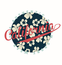 california typography for t-shirt print with vector image vector image