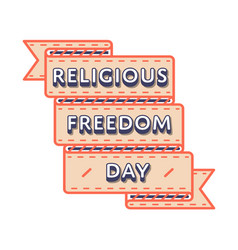 Religious freedom day greeting emblem vector