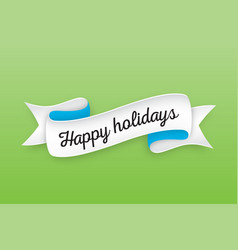 trendy retro ribbon with text happy holiday vector image