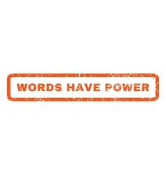 Words have power rubber stamp vector