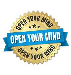 Open your mind 3d gold badge with blue ribbon vector