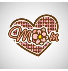 Mom mother day vector
