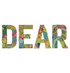 Word dear decorative zentangle object vector