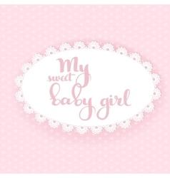 My sweet baby girl boy calligraphic inscription vector image vector image