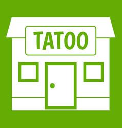 Tattoo salon building icon green vector