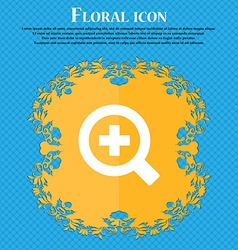 Magnifier glass zoom tool floral flat design on a vector