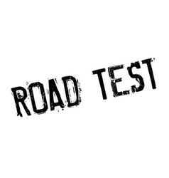 Road test rubber stamp vector