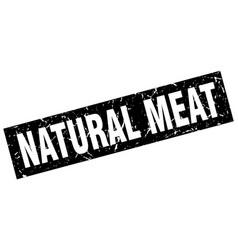 Square grunge black natural meat stamp vector