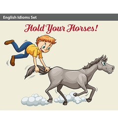 An idiom showing a boy holding the horse vector