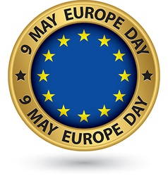 9 may Europe day gold label vector image vector image
