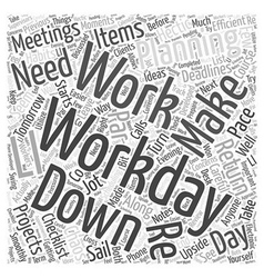 Making the most of your workday word cloud concept vector