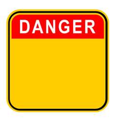 Sticker danger safety sign vector