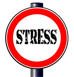 Stress traffic sign vector