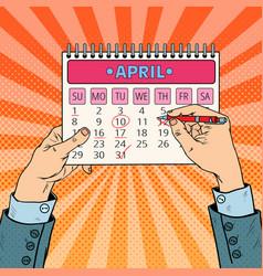 Pop art businessman hand planning calendar date vector