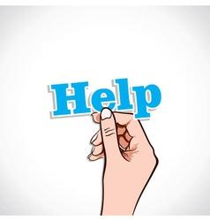 Help word in hand vector image vector image