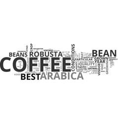 Best coffee bean text word cloud concept vector