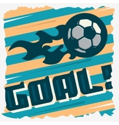 Football Goal The Ball On A Fire Soccer Print vector image