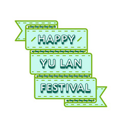 Happy yu lan festival greeting emblem vector