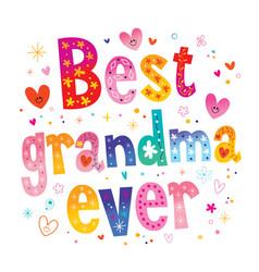 Best grandma ever vector