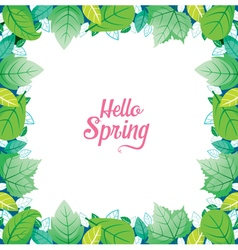 Green leaf border with hello spring lettering vector