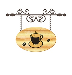Wooden forging sign with coffee cup vector image vector image