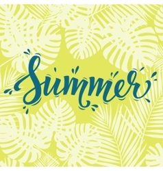 Summer poster hand lettering text on palm leaves vector