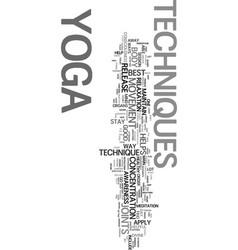 Yoga techniques text word cloud concept vector