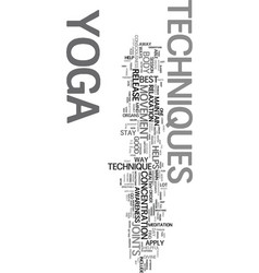 yoga techniques text word cloud concept vector image vector image
