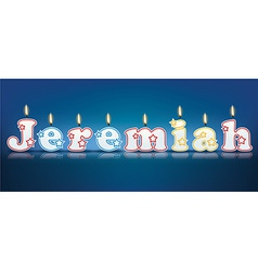 Jeremiah written with burning candles vector