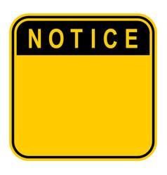 Sticker notice safety sign vector