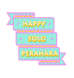 Happy solo perahara greeting emblem vector