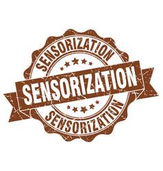 sensorization stamp sign seal vector image vector image