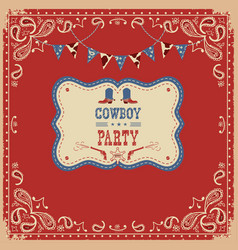 cowboy party card with text and decorations vector image