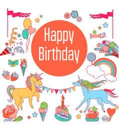 Happy birthday holiday card with unicorns sweets vector