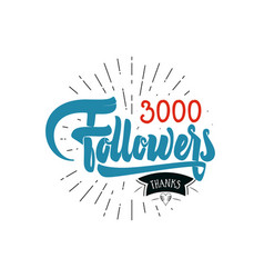 thank you 3000 followers poster you can use vector image vector image