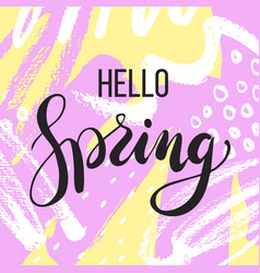 Hello spring lettering on hand drawn abstract vector