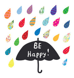 Be happy card with umbrella and color rain vector