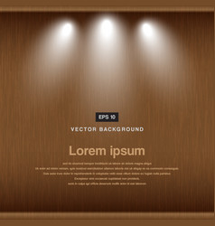 wood background with spotlight vector image vector image