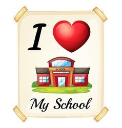 I love my school vector image
