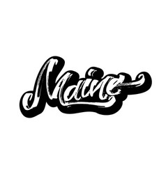 Maine sticker modern calligraphy hand lettering vector